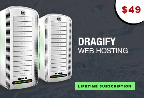 Dragify Web Hosting- Lifetime Access