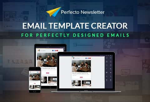 Perfecto Newsletter Email Template Creator