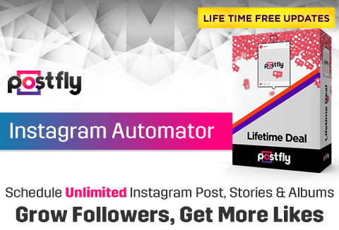 PostFly - The Most Intuitive Instagram Marketing Software For A Lifetime