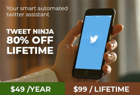 Twitter Expert For A LIFETIME @80% Off. Get Your Tweet Ninja | DealFuel