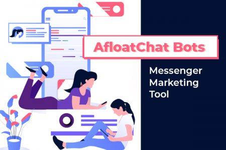 AfloatChat - A Bot-Powered Messenger Marketing Tool.