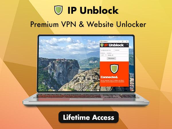 IP Unblock - A Premium VPN And Website Unblocker For A Lifetime