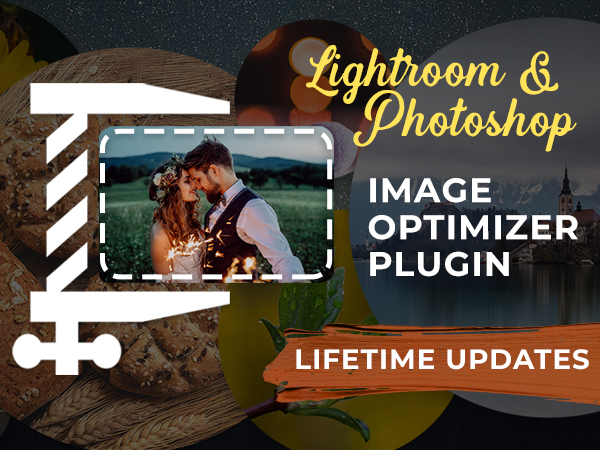 A Set Of Lightroom and Photoshop Image Optimizer Plugins For A Lifetime