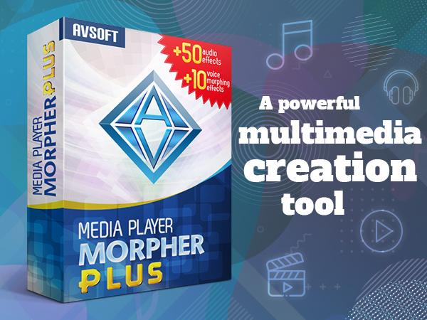 Media Morpher Plus Multimedia Creation Tool