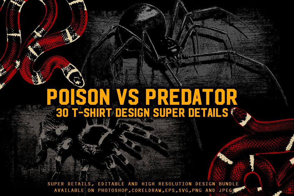260+ Popular T-shirt Designs Bundle - Bundle 3 Poison vs .Predator T-Shirt Designs