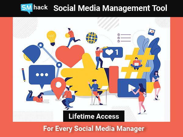 SMhack - A New Age Social Media Management Tool With Lifetime Access