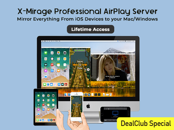 X-Mirage - Professional AirPlay Server For Mac & Windows PC | Lifetime Access