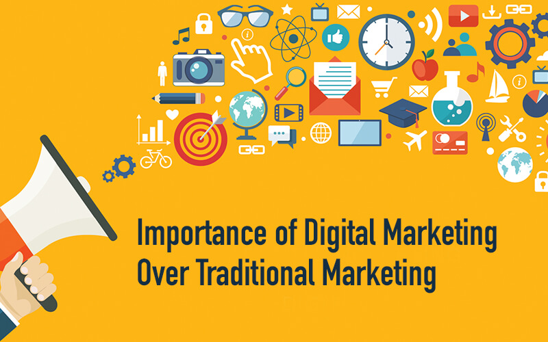 Importance of Digital Marketing over Traditional Marketing