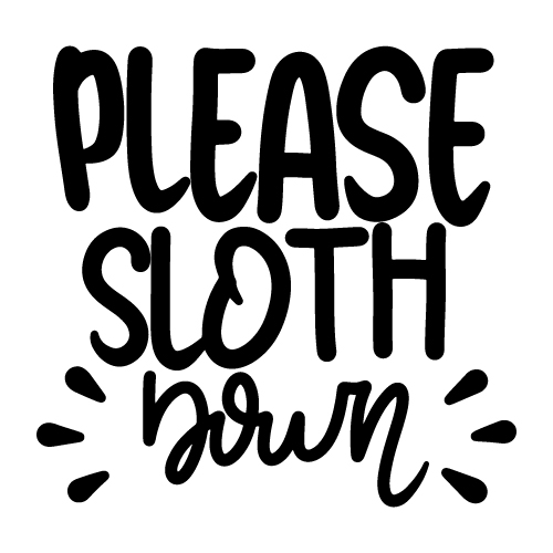 preview_PLEASE SLOTH DOWN