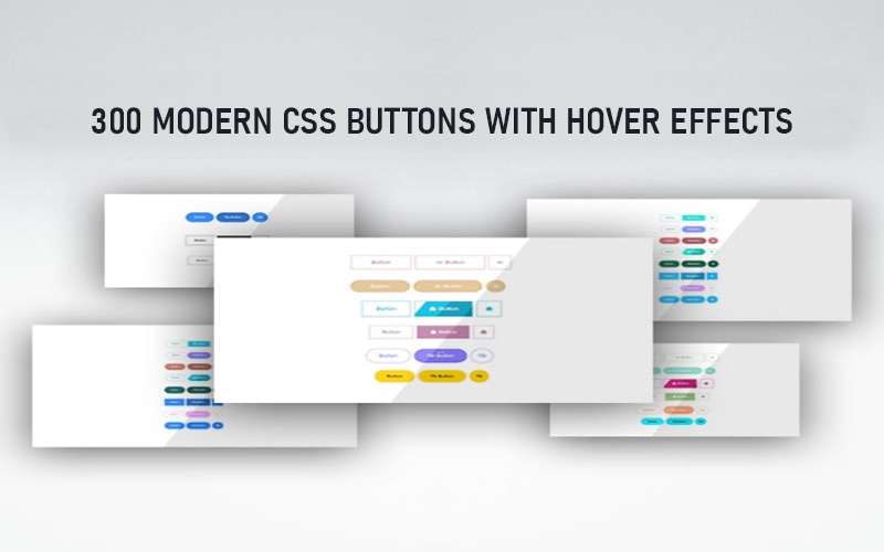 300 Modern Buttons With Hover Effect