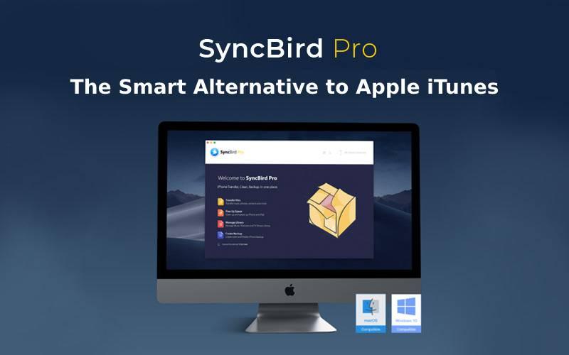 SyncBird Pro - The Smart Alternative to iTunes